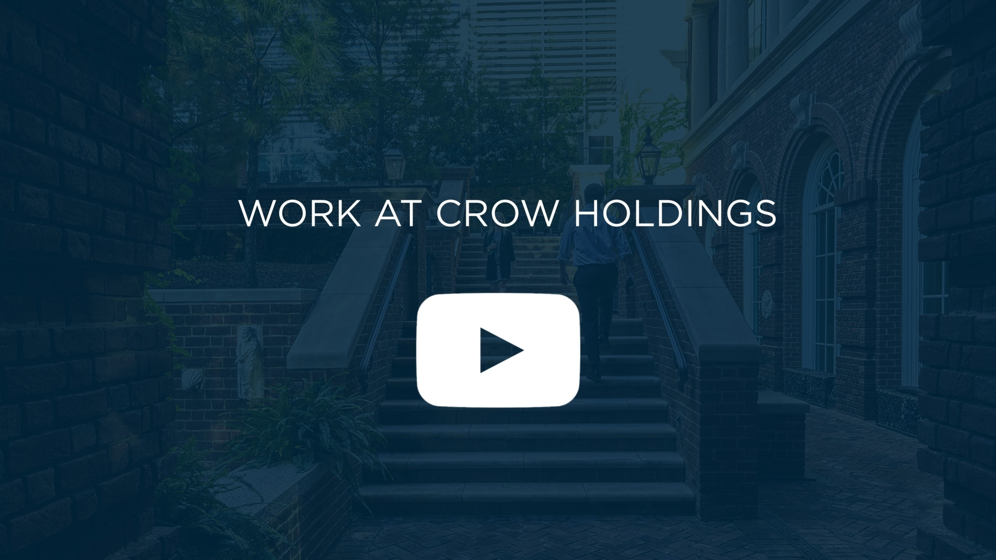 Work at Crow Holdings First Frame